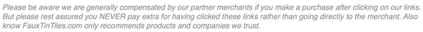 FauxTinTiles DiscloFauxTinTiles FTC Disclosure Statementsure Statement